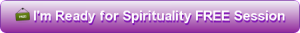 Spirituality Free Session - Just Click